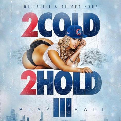2 Cold 2 Hold DJ ELI DJ AL GETHYPE